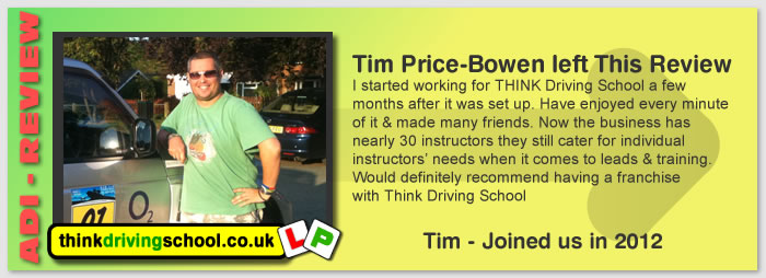 I started working for THINK Driving School a few months after it was set up. Have enjoyed every minute of it & made many friends. Now the business has nearly 30 instructors they still cater for individual instructors' needs when it comes to leads & training. Would definitely recommend having a franchise with Think Driving School.
