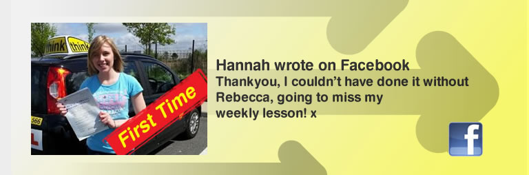 Hannah Ferrabee passed with rebecca gaywood at think driving school and left this great review