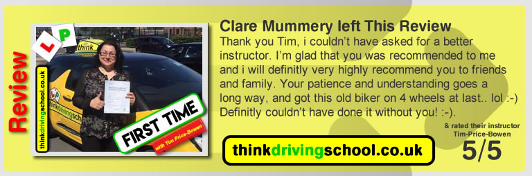 Katherine Rowett  left this awesome review of tim price-bowen at think driving school after passing in July 2017