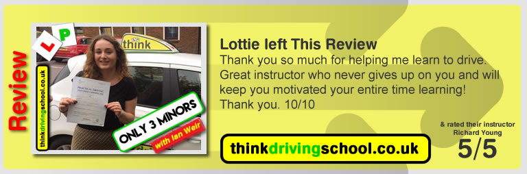 Lottie passed with driving instructor ian weir and left this awesome review of think driving school