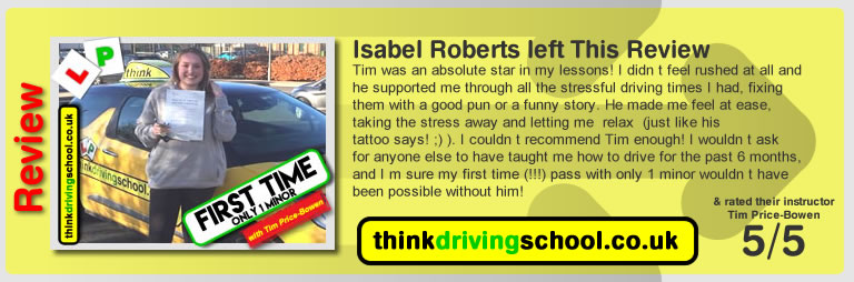 Katherine Rowett  left this awesome review of tim price-bowen at think driving school after passing in November 2017