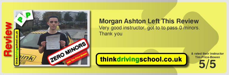 Morgan Ashton  left this awesome review of tim price-bowen at think driving school