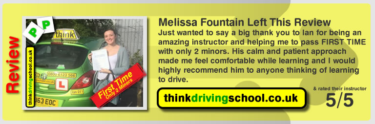 Melissa Fountain passed with driving instructor ian weir and lef this awesome review of think driving school