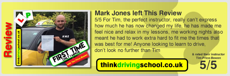 Katherine Rowett  left this awesome review of tim price-bowen at think driving school after passing in August 2017
