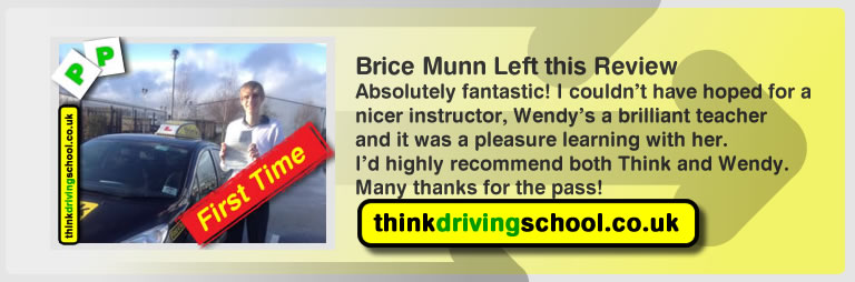 Brice Munn passed with driving instructor Wendy McLaren and lef this awesome review of think driving school