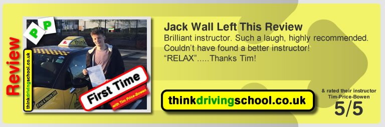Jack Wall left this awesome review of tim price-bowen at think driving school