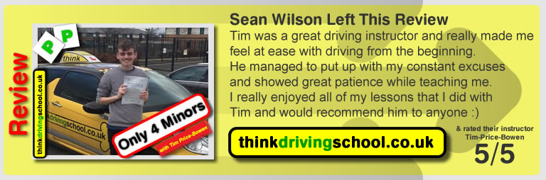 Sam Wilson  left this awesome review of tim price-bowen at think driving school after passing in February 2016