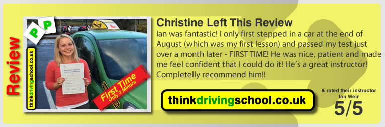 Christine passed with driving instructor ian weir and lef this awesome review of think driving school